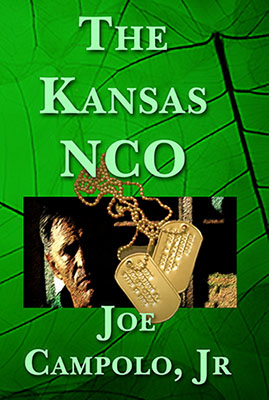 Award-winning book The Kansas NCO by Joe Campolo, Jr